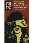 Neveljünk Spock doktor szellemében - Belov, Vaszilij