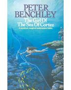 The Girl of the Sea of Cortez - Benchley, Peter