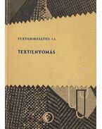 Textilnyomás - Bencze Károly, Véber Zoltán