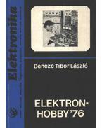 Elektronhobby 76 - Bencze Tibor László