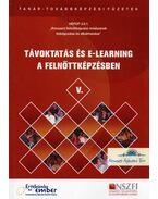 Távoktatás és e-learning a felnőttképzésben - Benedek András, Koltai Dénes, Szekeres Tamás, Vass László