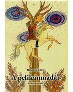 A pelikánmadár - Benedek Elek
