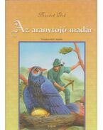 Az aranytojó madár - Benedek Elek