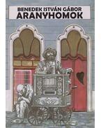Aranyhomok - Benedek István Gábor