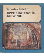 Hippokratésztől Darwinig - Benedek István