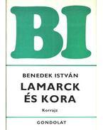 Lamarck és kora - Benedek István