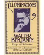Illuminations - Benjamin, Walter