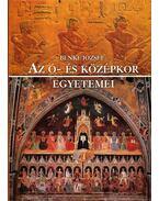 Az ó- és középkor egyetemei - Benke József