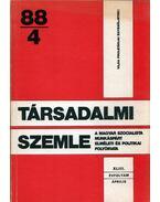 Társadalmi Szemle 1988/4 április - Benke Valéria