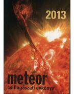 Meteor csillagászati évkönyv 2013 - Benkő József, Mizser Attila