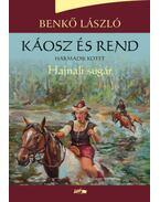 Káosz és rend III. - Hajnali sugár - Benkő László