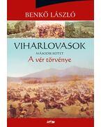 Viharlovasok - A vér törvénye - Benkő László