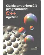 Objektum-orientált programozás C++ nyelven - Benkő Tiborné, Benkő László, Poppe András