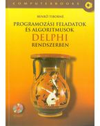 Programozási feladatok és algoritmusok Delphi rendszerben - Benkő Tiborné