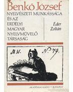 Benkő József nyelvészeti munkássága és az Erdélyi Magyar Nyelvművelő Társaság - Éder Zoltán