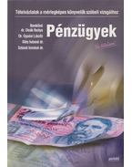 Pénzügyek - Új tételsor! - Benkőné dr. Deák Ibolya, Dr. Gyulai László, Illés Istvánné dr., Sztanó Imréné dr.