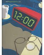Nagy kreatív könyv 12 - 2007 - Beöthy Barbara, Császár László, Galambos Márton, Molnár Kinga