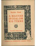 A magyar irodalom kis-tükre - Beöthy Zsolt