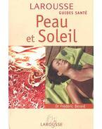 Peau et soleil - BÉRARD, FRÉDÉRIC Dr