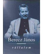 Vállalom (dedikált) - Berecz János
