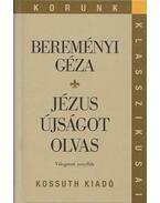 Jézus újságot olvas - Bereményi Géza