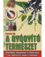 A gyógyító természet - Berente Ági