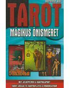 Tarot - Mágikus önismeret - Berente Ági