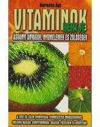 Vitaminok kertje - Berente Ági