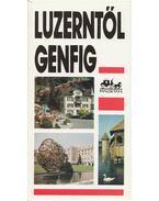 Luzerntől Genfig - Bereznay István