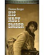 Kis Nagy Ember - Berger, Thomas