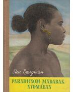 Paradicsom madarak nyomában - Bergman, Sten