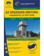 Az Országos Kéktúra turistakalauz – Visegrádtól az Írott-kőig - Berki Zoltán (Szerk.), Kovács Attila Gyula (Szerk.)
