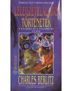 Lélegzetelállító történetek - Berlitz, Charles