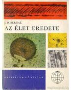 Az élet eredete - Bernal, J.D.