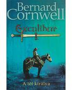 Excalibur I. - A tél királya - Bernard Cornwell