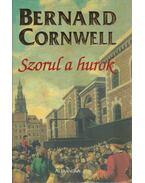 Szorul a hurok - Bernard Cornwell