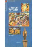 A modern művészet 1905-1945 - Bernard, Edina