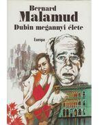 Dubin megannyi élete - Bernard Malamud