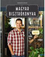 Magyar bisztrókonyha - Bernáth József