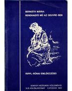 Rendhagyó mű az Oeuvre-ben - Rippl-Rónai emlékezései - Bernáth Mária