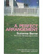 A Perfect Arrangement - BERNE, SUZANNE