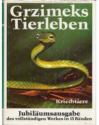 Grzimeks Tierleben 6. - Kriechtiere - Bernhard Grzimek, dr.
