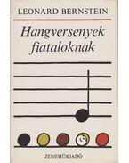 Hangversenyek fiataloknak - Bernstein, Leonard
