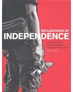 Declarations of Independence - American Cinema and Partiality of Independent Production - BERRA, JOHN