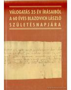 Válogatás 35 év írásaiból - Berta Tibor, Géczi Lajos