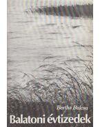 Balatoni évtizedek - Bertha Bulcsu
