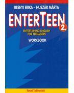 Enterteen 2. Entertaining English for Teenagers Workbook - Besnyi Erika, Huszár Márta