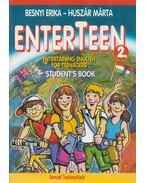 Enterteen 2. Entertaining English for Teenagers Student's Book - Besnyi Erika, Huszár Márta