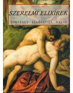 Szerelmi elixírek - Bettina Hesse