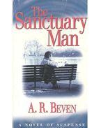 The Sanctuary Man - BEVEN, A, R,